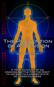 The Prevention of Ascension Vol. I